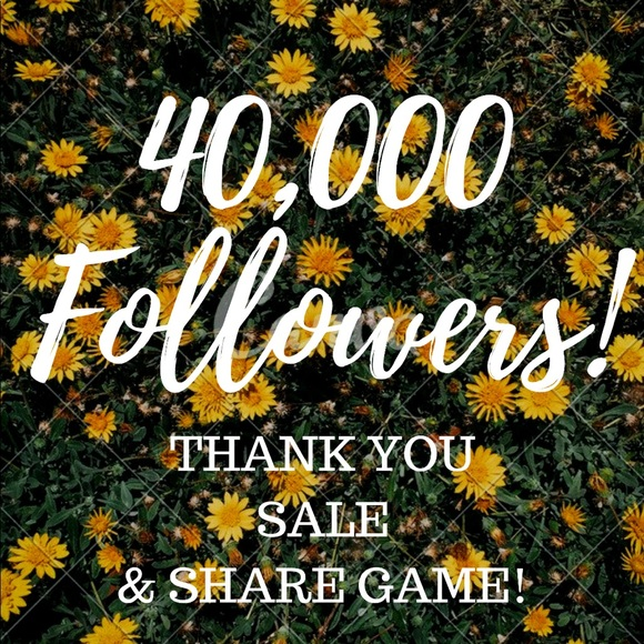 Other - 40K Thank You Sale & Share Game!!